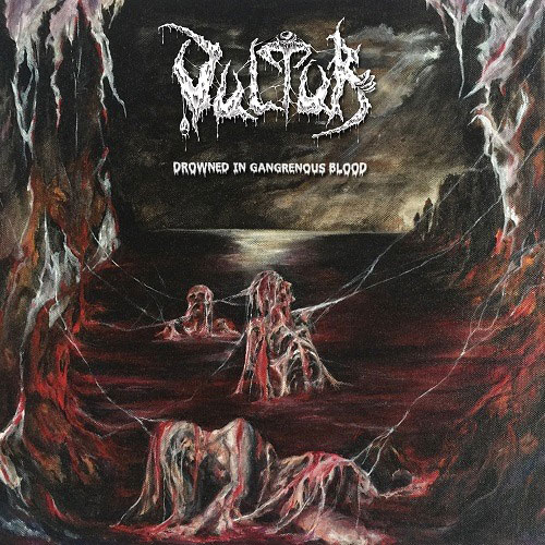 vultur [gre] – drowned in gangrenous blood
