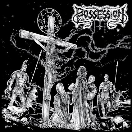 possession / spite – passio christi part i / (beyond the) witch's spell [split]