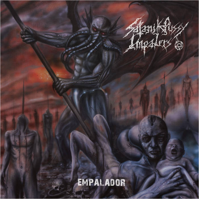 satanik pussy impalers – empalador