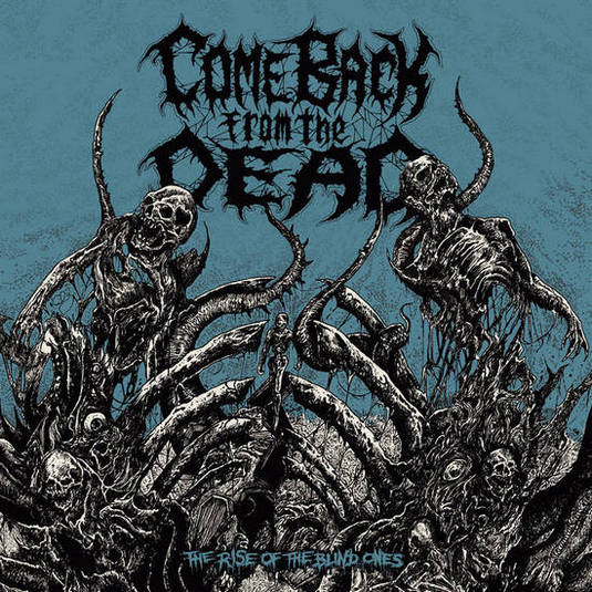 come back from the dead – the rise of the blind ones