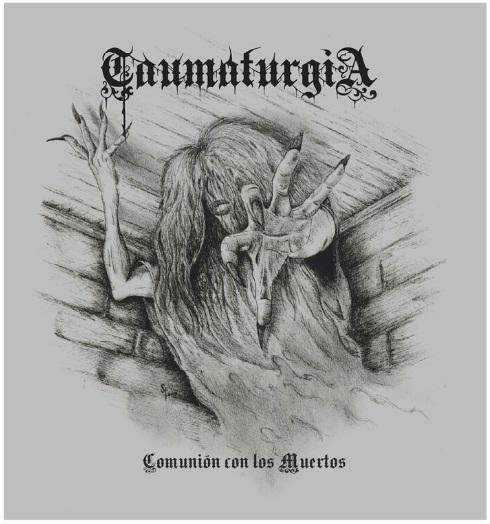 taumaturgia – comunión con los muertos [demo]