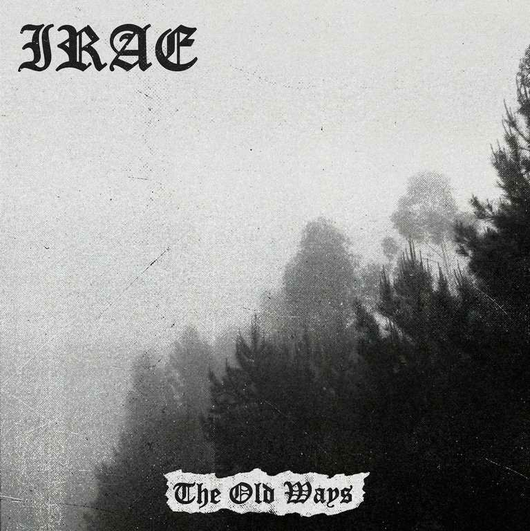 irae – the old ways [ep]