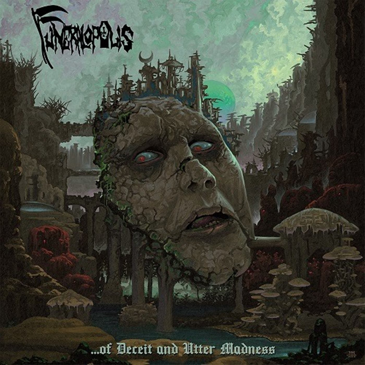 funeralopolis – …of deceit and utter madness