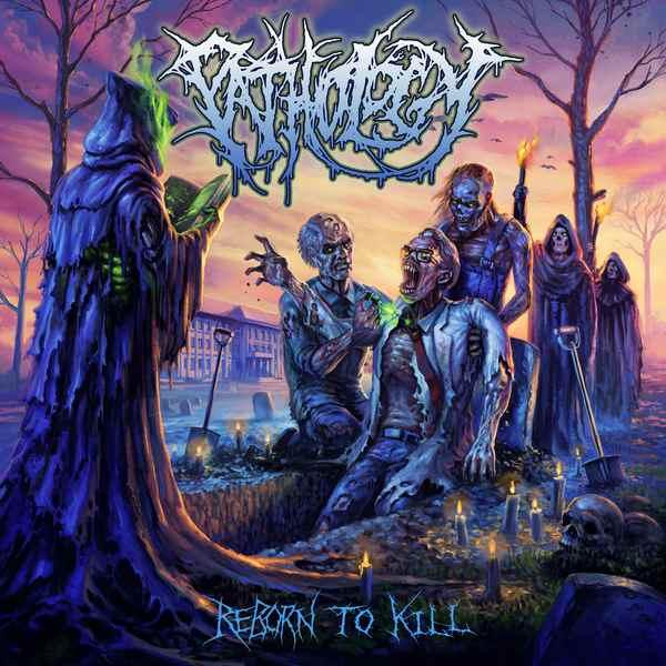 pathology [usa] – reborn to kill