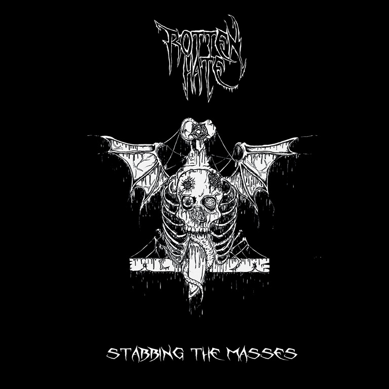 rotten hate – stabbing the masses