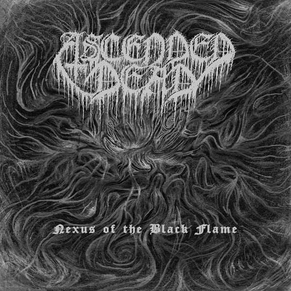 ascended dead / evil priest – nexus of the black flame / revealing my obscurity [split]
