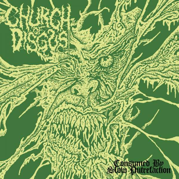 church of disgust – consumed by slow putrefaction [ep]