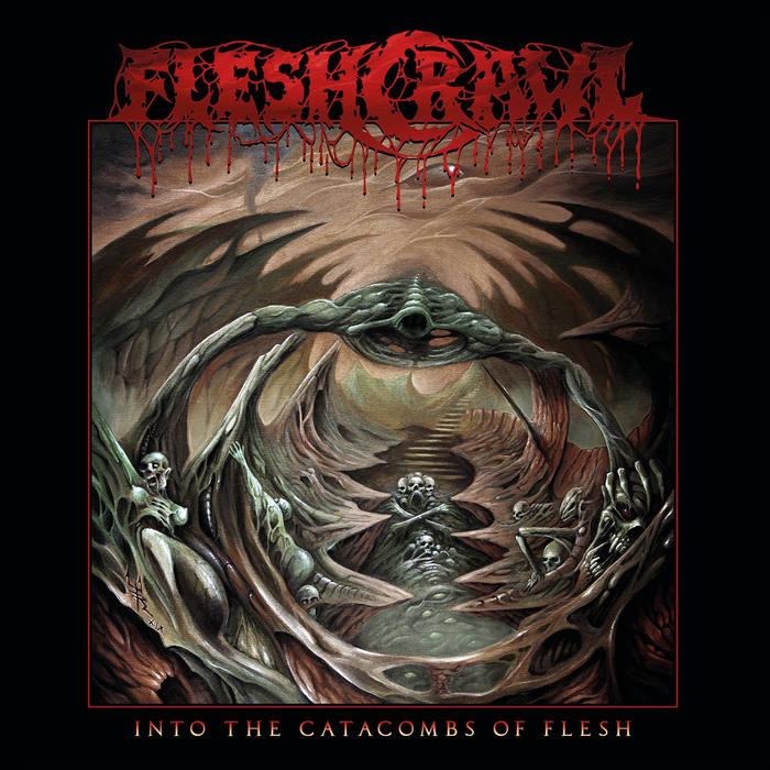 fleshcrawl – into the catacombs of flesh
