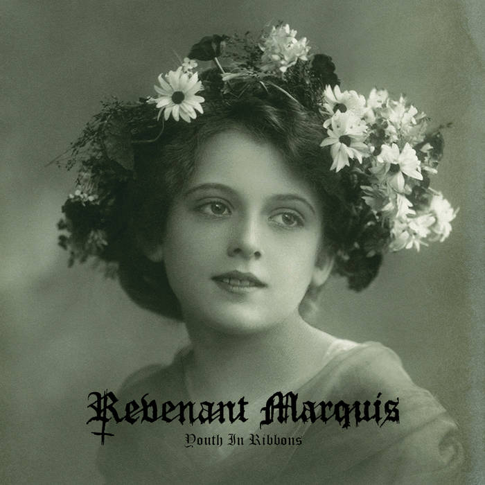 revenant marquis – youth in ribbons