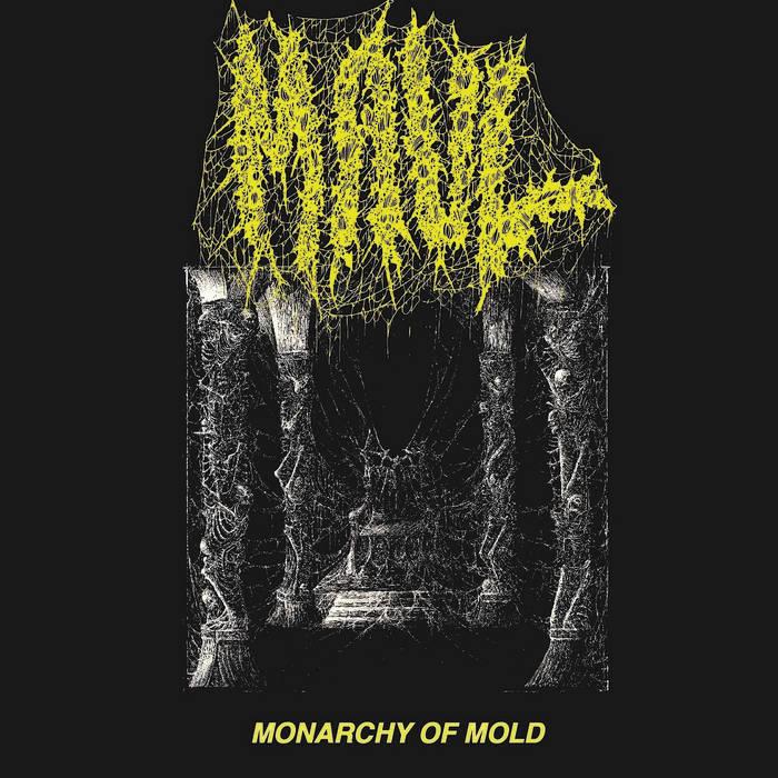 maul – monarchy of mold [ep]