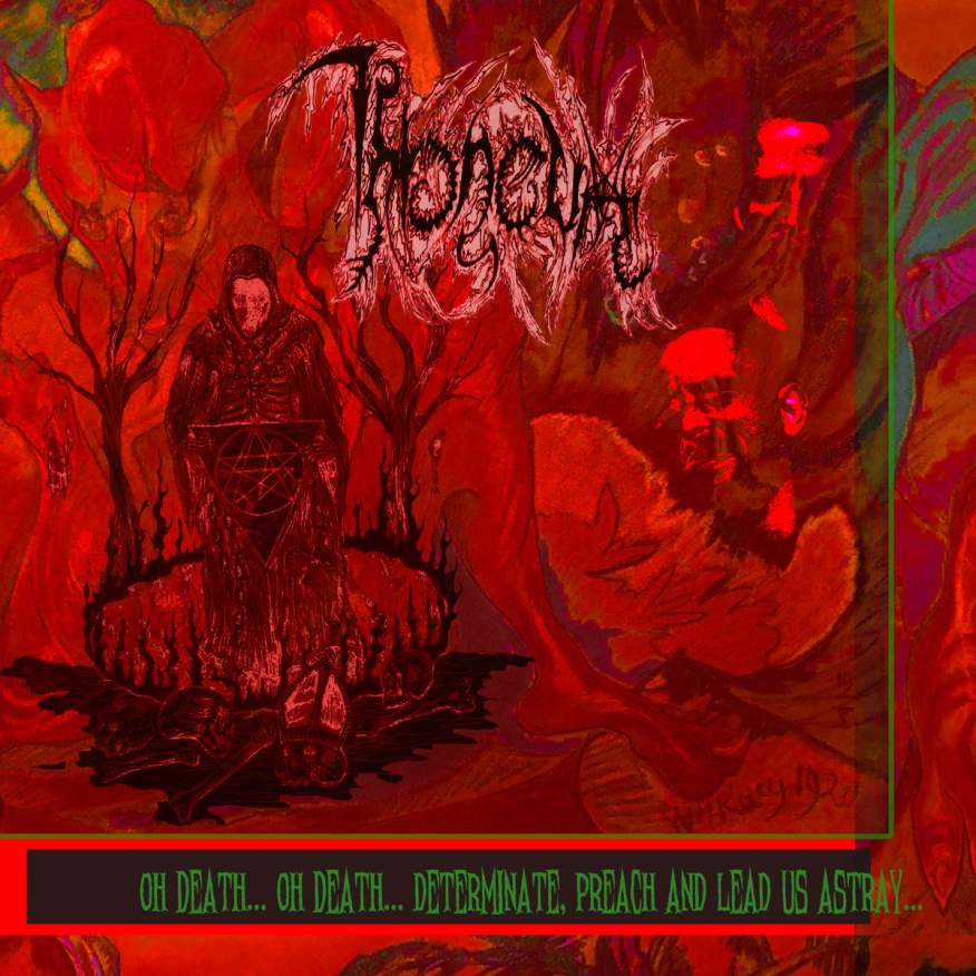 throneum – oh death… oh death… determinate, preach and lead us astray…