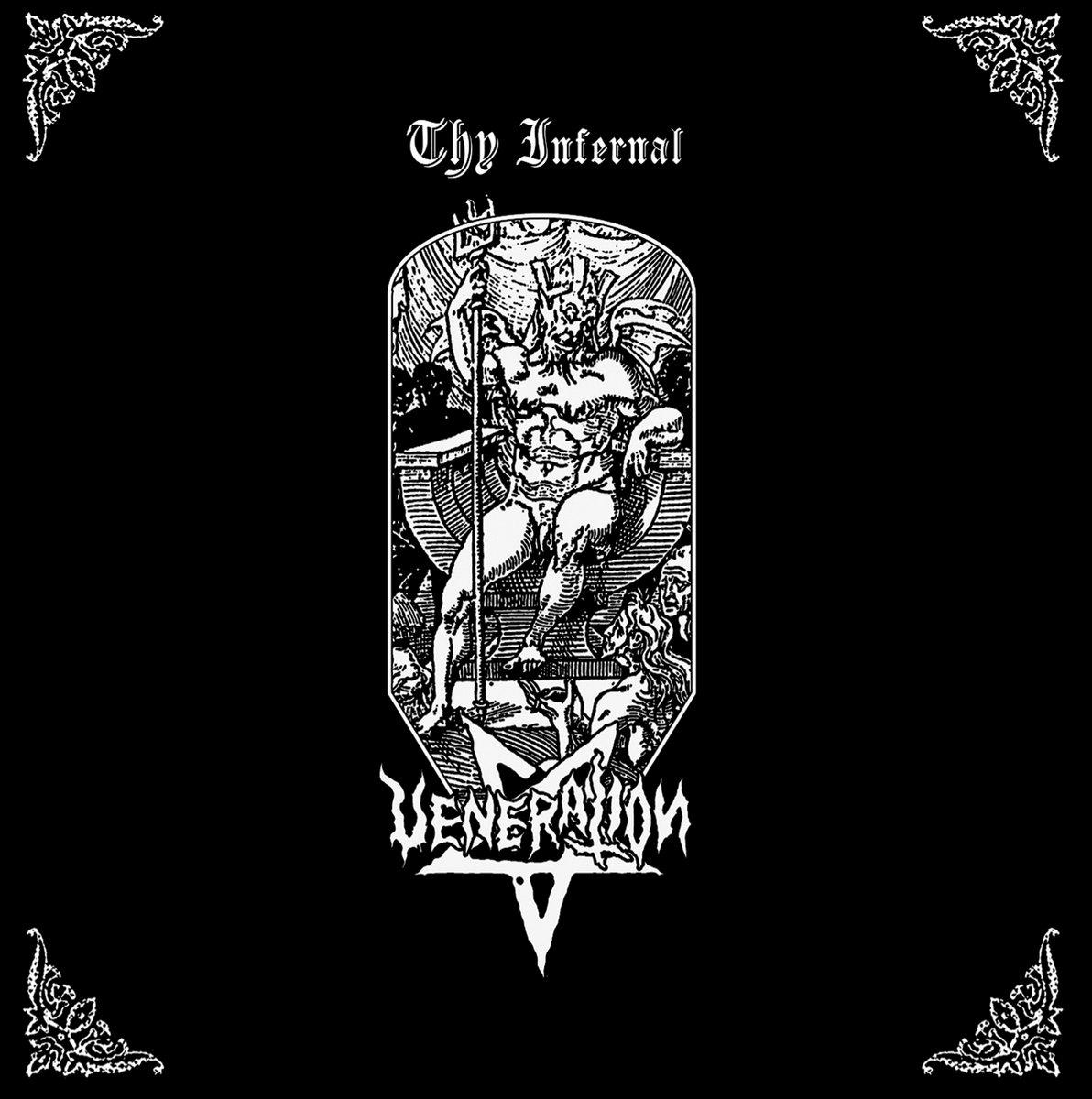 veneration – thy infernal [ep]