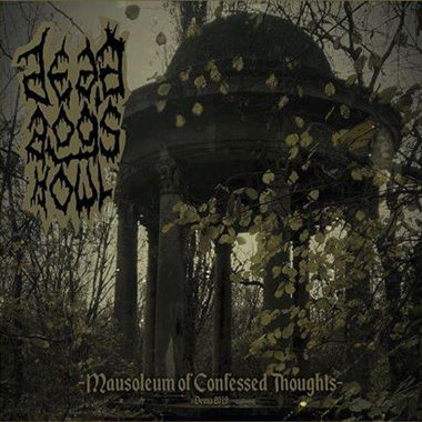 dead dog's howl – mausoleum of confessed thoughts [demo]