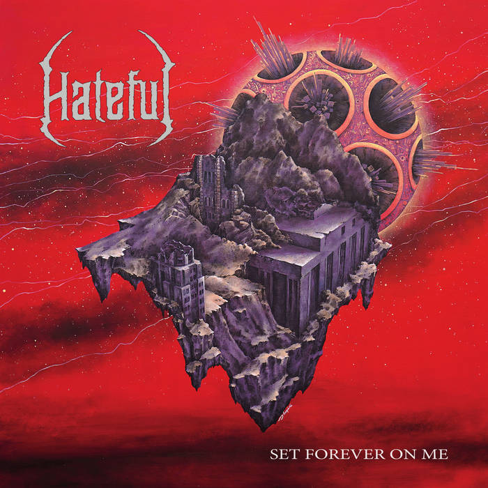 hateful – set forever on me
