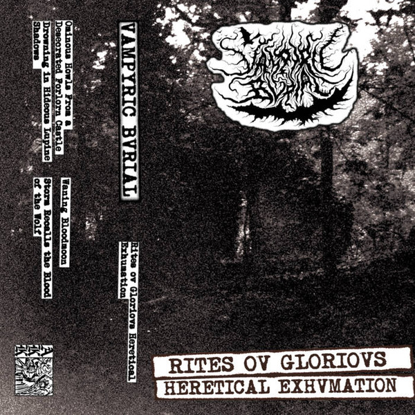vampyric bvrial – rites ov glorious heretical exhumation [demo]