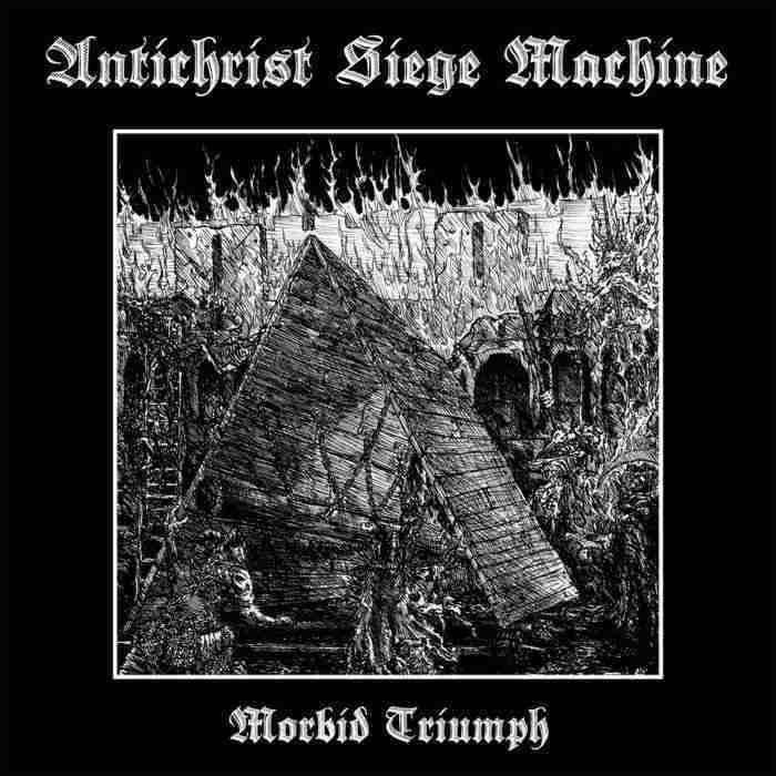 antichrist siege machine – morbid triumph [ep / re-release]
