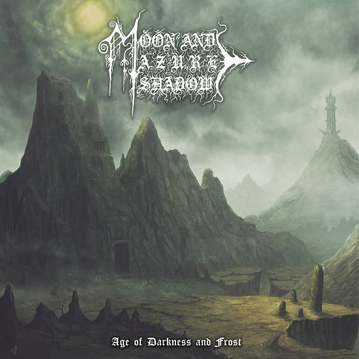 moon and azure shadow – age of darkness & frost