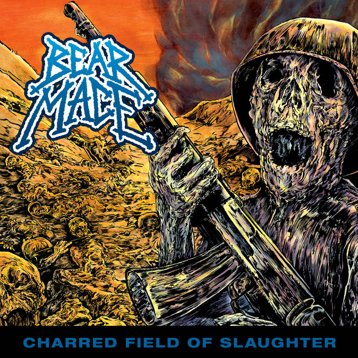 bear mace – charred field of slaughter