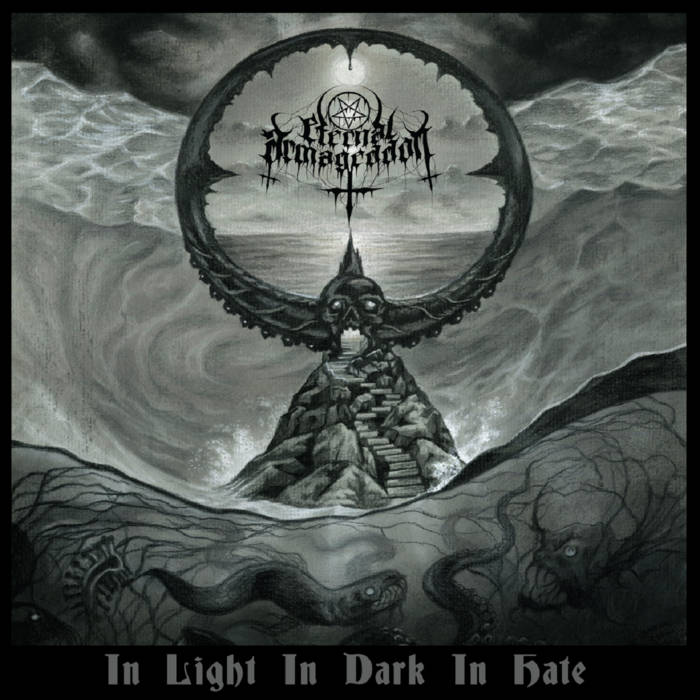 eternal armageddon – in light in dark in hate