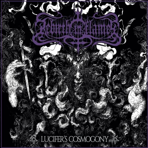 rebirth in flames – lucifer's cosmogony