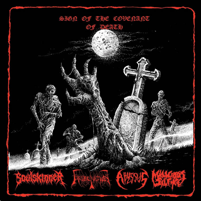 soulskinner / obsecration / abyssus / malicious silence – sign of the covenant of death [split]