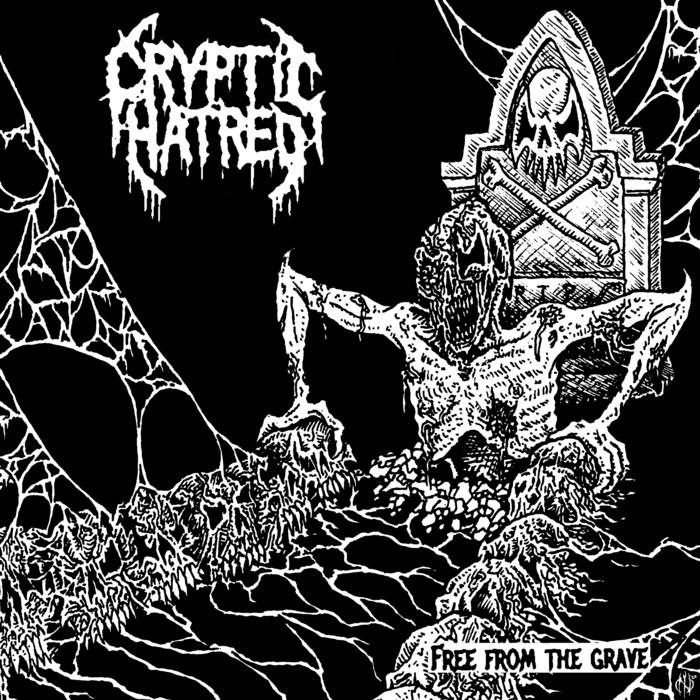 cryptic hatred – free from the grave [demo]