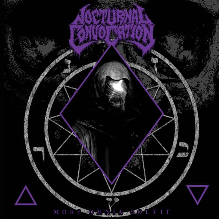 nocturnal convocation – mors omnia solvit
