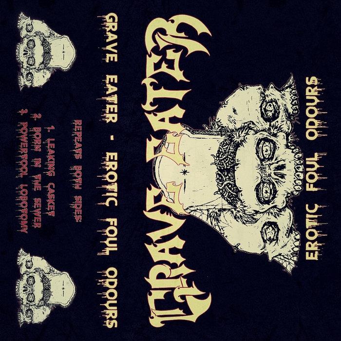 grave eater – erotic foul odours [demo]