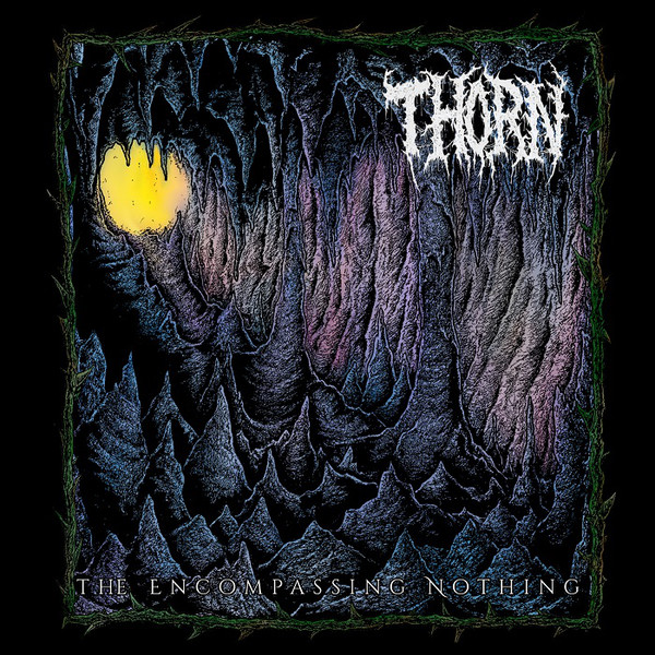 thorn – the encompassing nothing [ep]