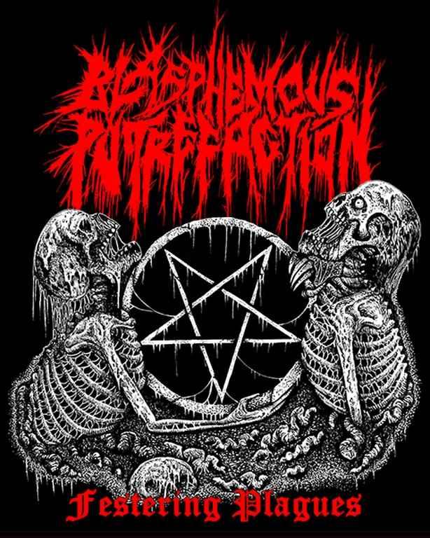 blasphemous putrefaction – festering plagues [ep]