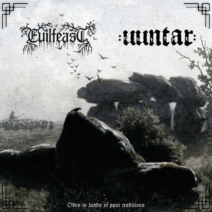 evilfeast / uuntar – odes to lands of past traditions [split]