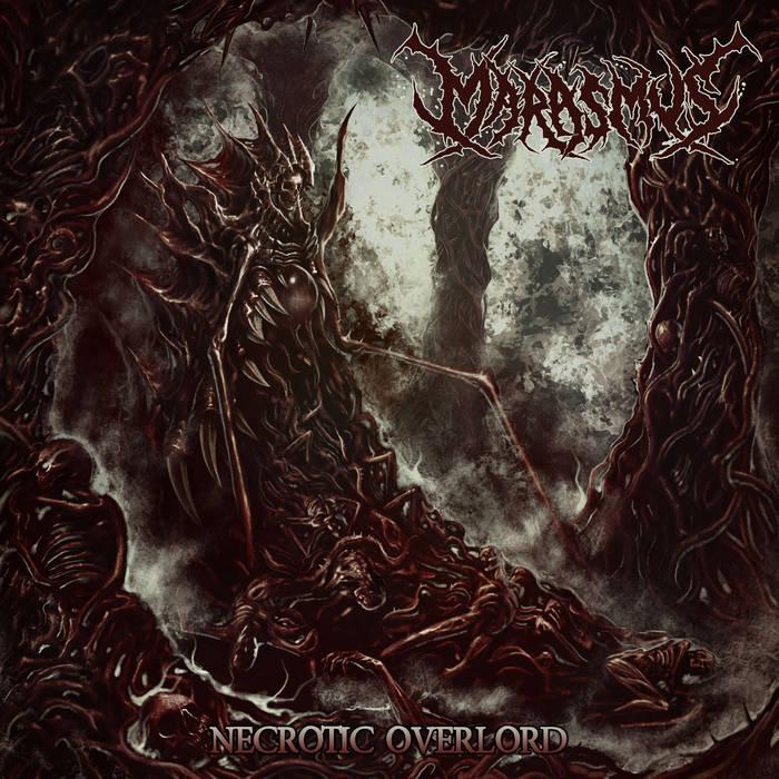marasmus – necrotic overlord