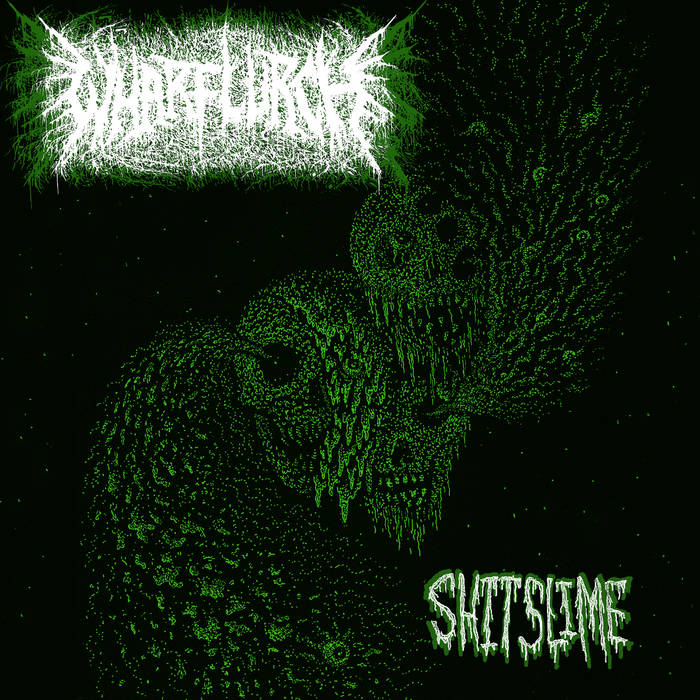 wharflurch – shitslime [ep]