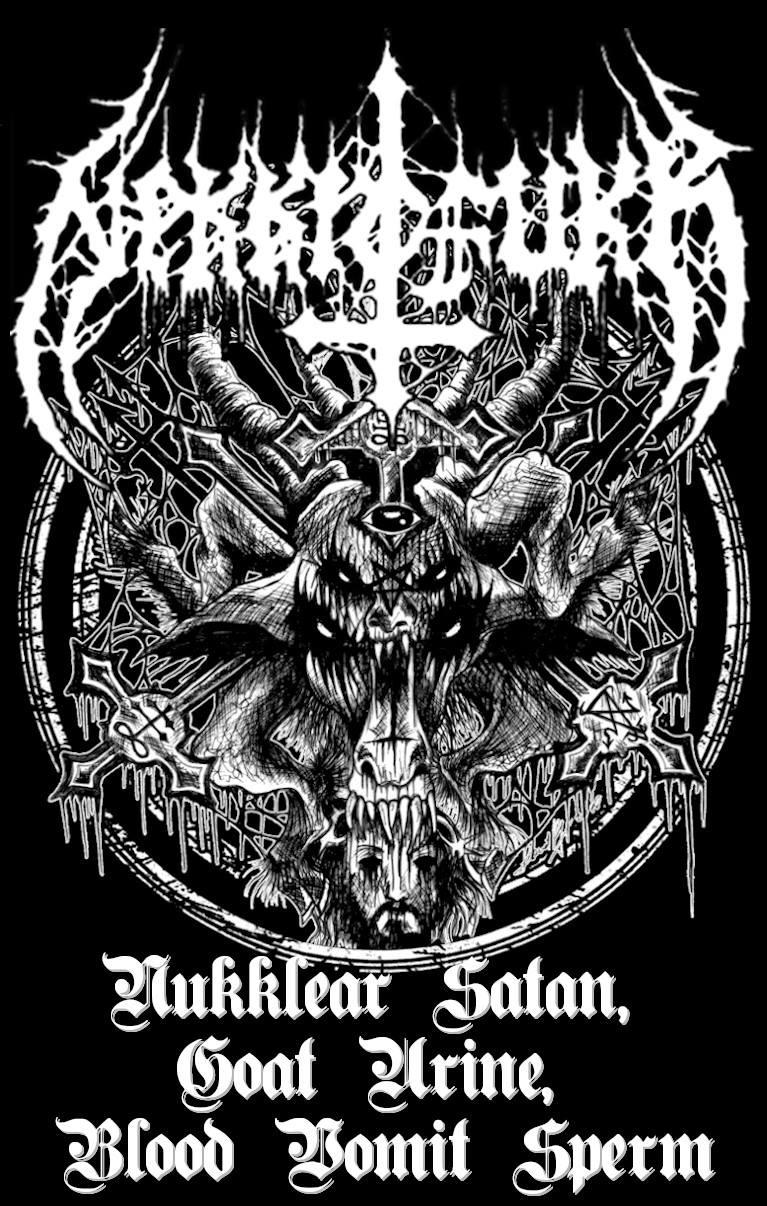 nekkrofukk – nukklear satan, goat urine, blood vomit sperm