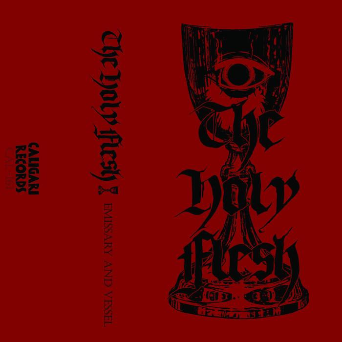 the holy flesh – emissary & vessel