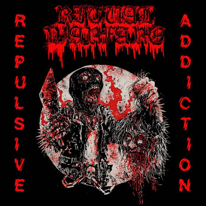 ritual warfare – repulsive addiction [ep]