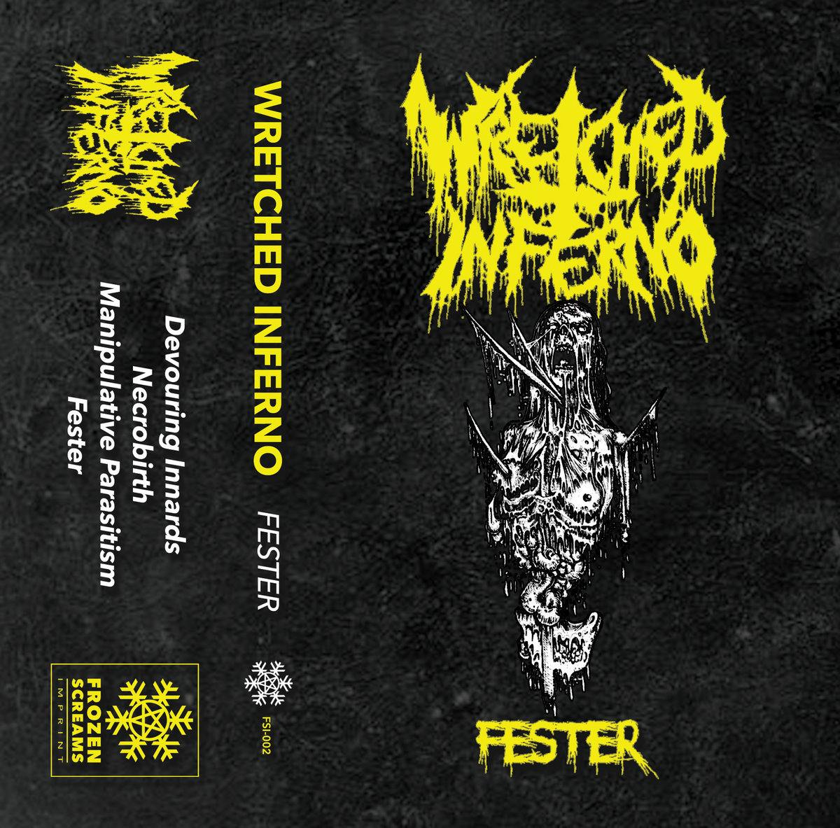 wretched inferno – fester [ep]