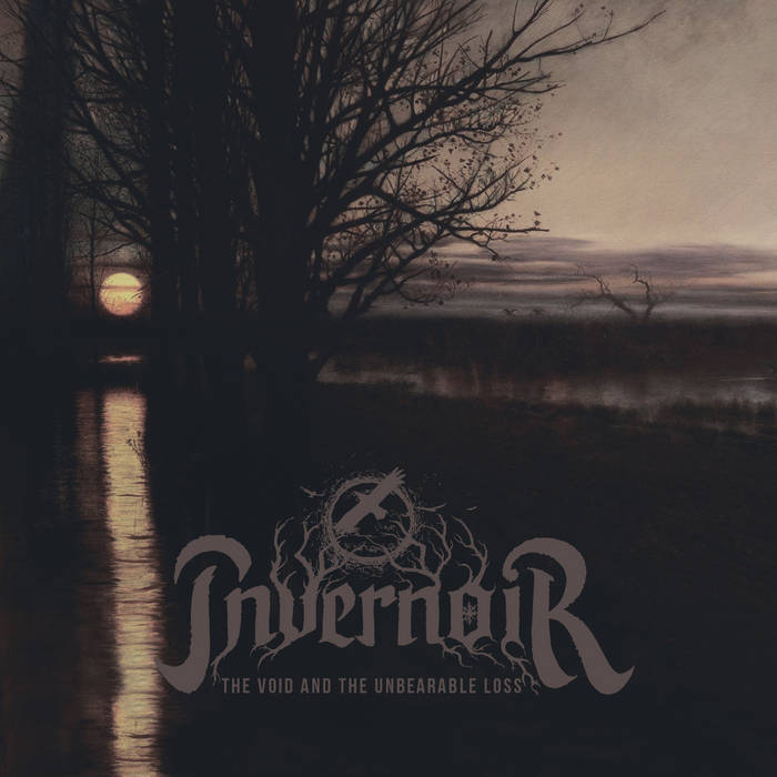 invernoir – the void and the unbearable loss
