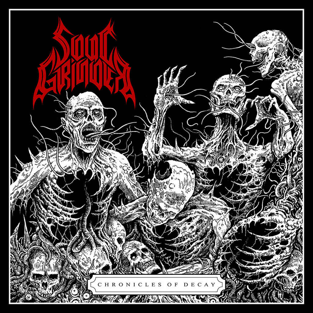 soul grinder – chronicles of decay