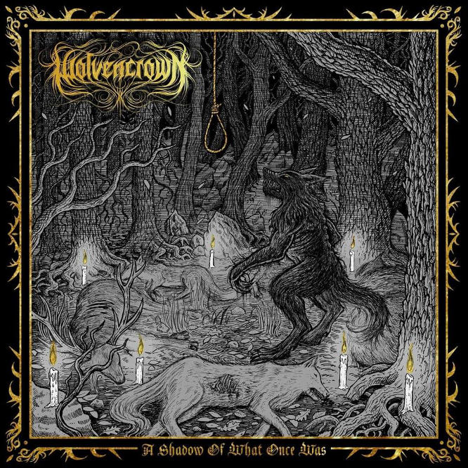 wolvencrown – a shadow of what once was [ep]
