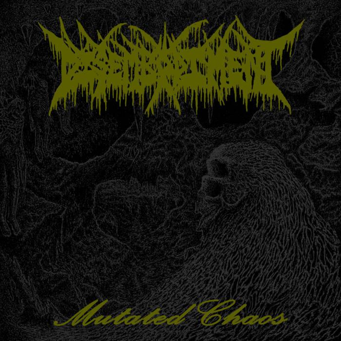 disembodiment – mutated chaos [ep]