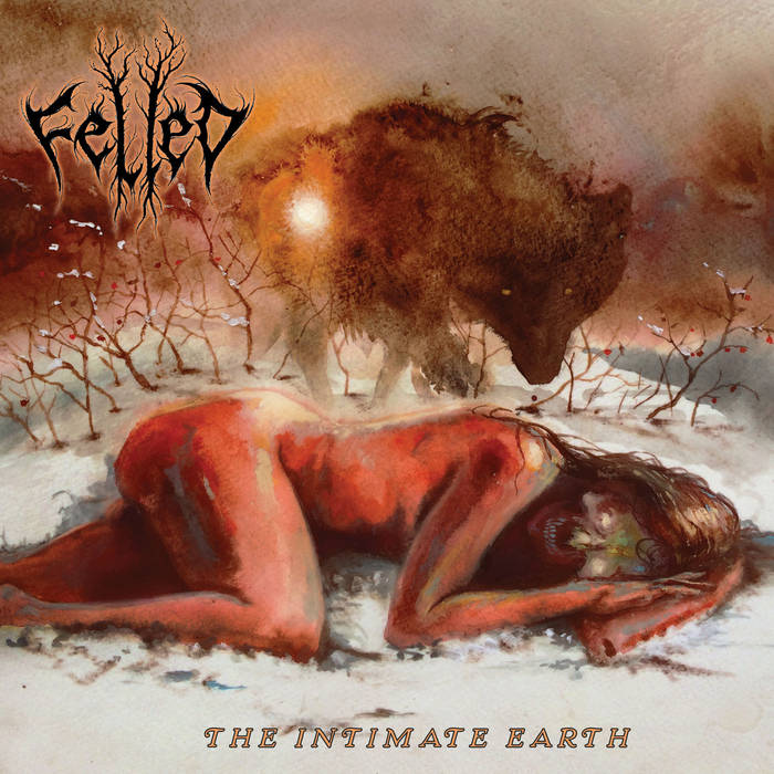 felled – the intimate earth