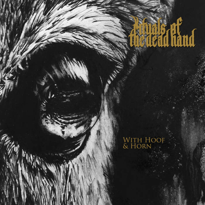 rituals of the dead hand – with hoof and horn