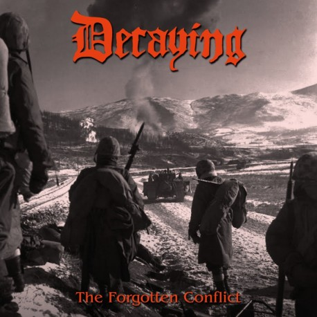 decaying – the forgotten conflict