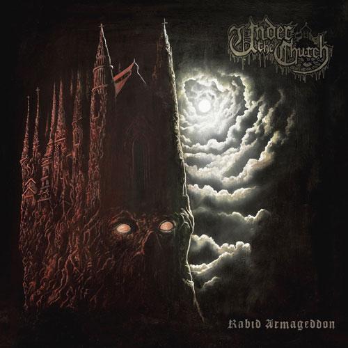 under the church – rabid armageddon