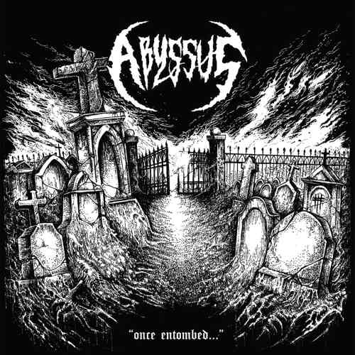 abyssus – once entombed