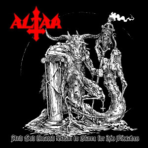 altar [hol] – and god created satan to blame for his mistakes [demo – re-release]