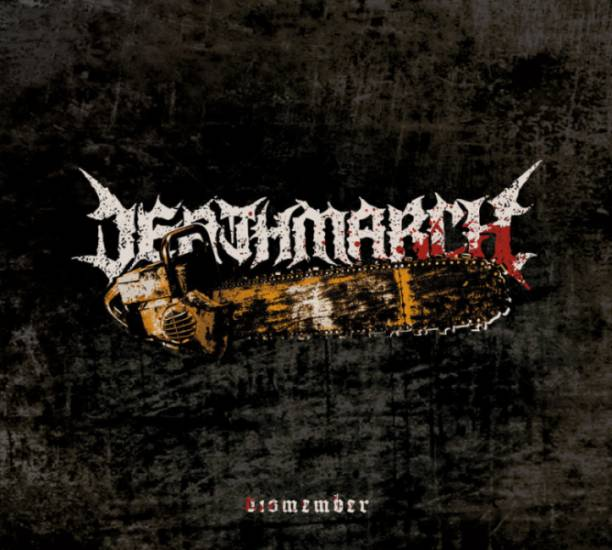 deathmarch – dismember [ep]
