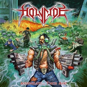 holycide – annihilate… then ask!