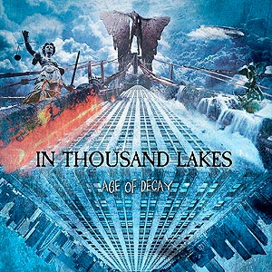 in thousand lakes – age of decay